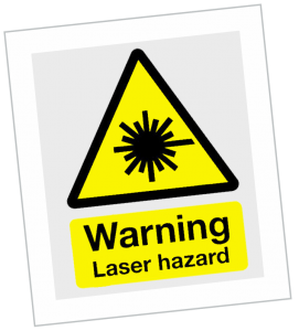 Laser safety sign